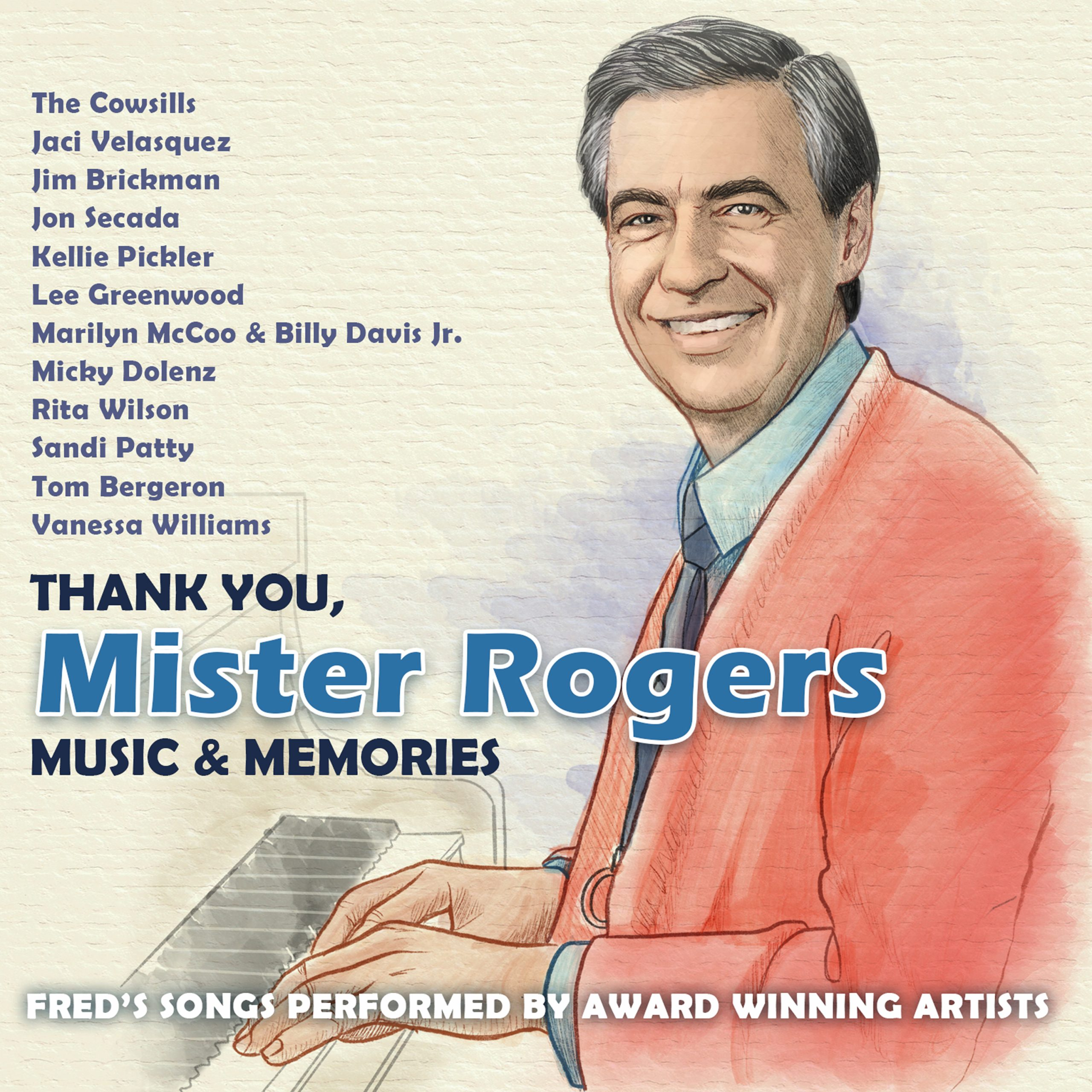 Thank You, Mister Rogers – Music & Memories