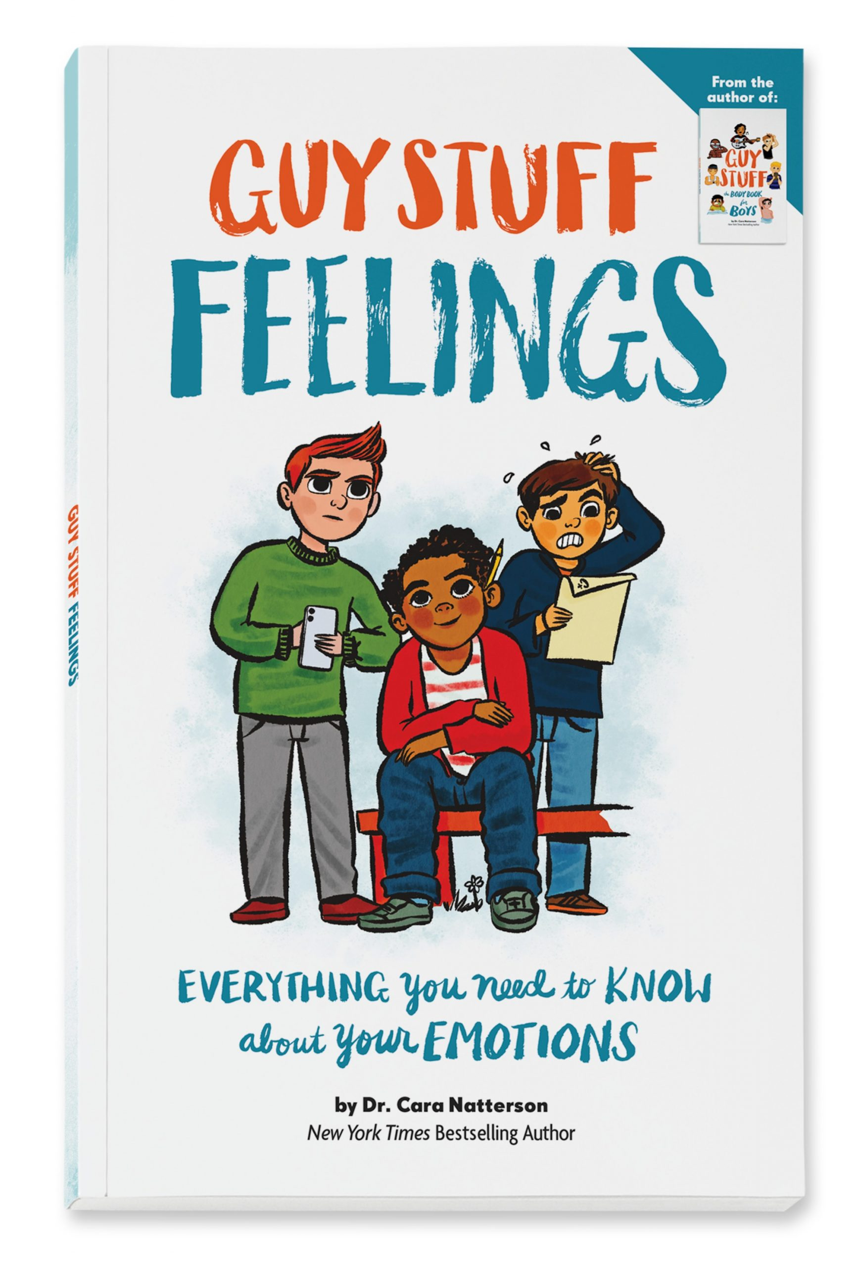 Guy Stuff: Feelings: Everything You Need to Know About Your Emotions