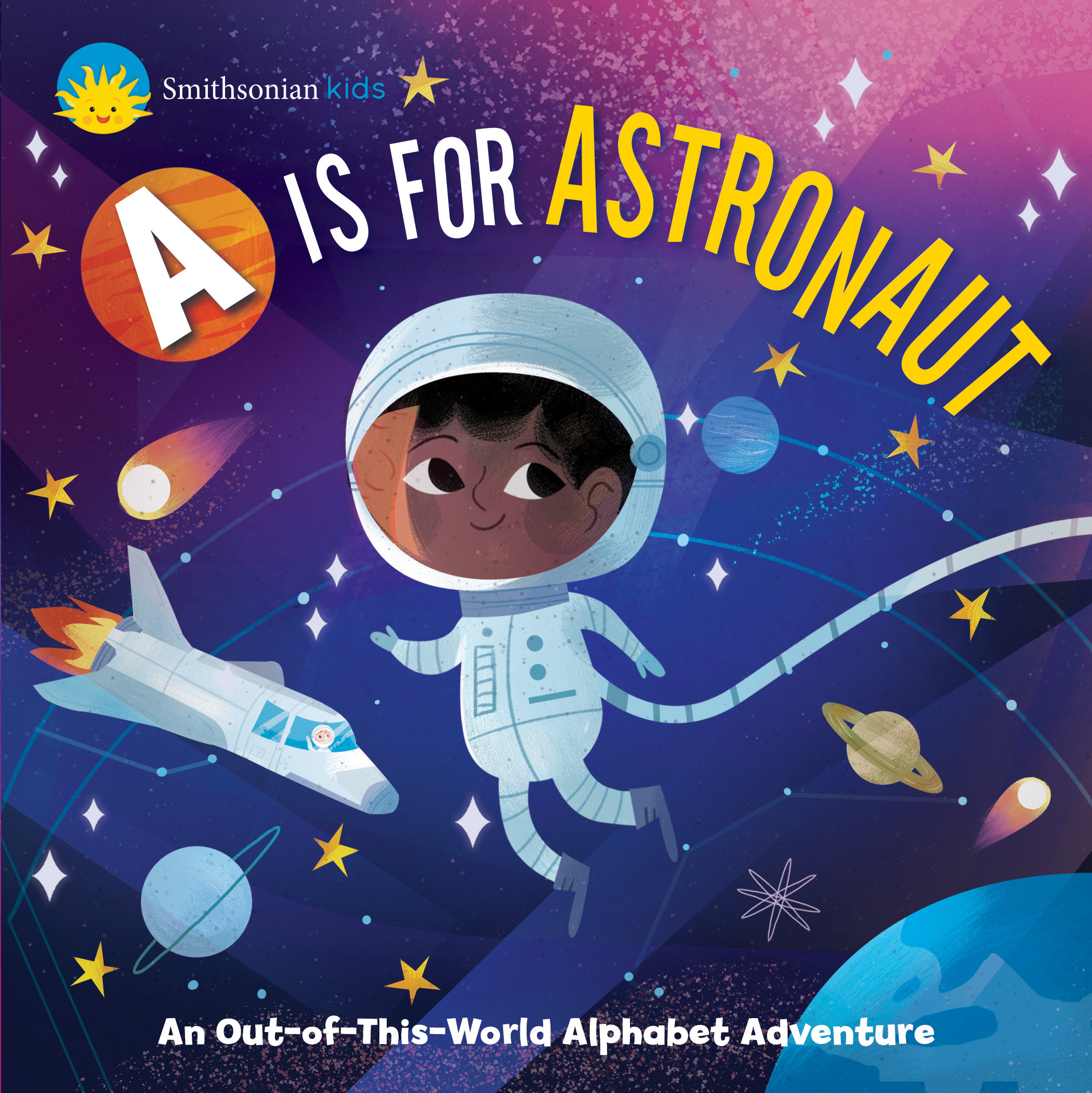 Smithsonian Kids: A is for Astronaut