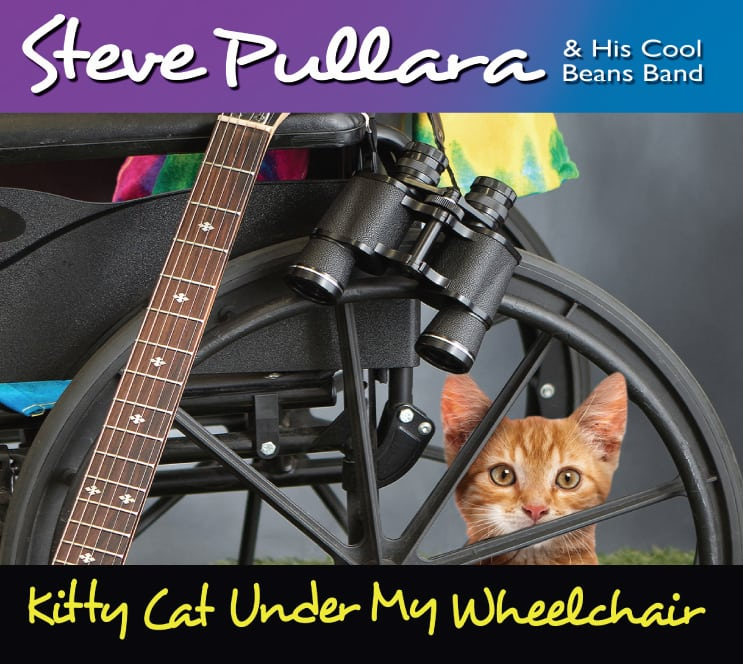 """Kitty Cat Under My Wheelchair"" by Steve Pullara & His Cool Beans Band"